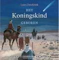KONINGSKIND GEBOREN - ZWOFERINK, LAURA - 9789033126352
