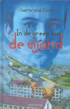 IN DE GREEP VAN DE VIJAND - FENIJN GERBRAND - 9789033126680