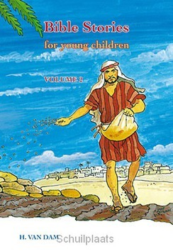 BIBLE STORIES FOR YOUNG CHILDREN 2 - DAM, H. VAN - 9789033126918