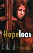 HOPELOOS - KALKMAN, ROLAND - 9789033127014