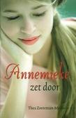 ANNEMIEKE ZET DOOR - ZOETEMAN-M, T. - 9789033127151