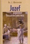 JOZEF VOLGEN IN GODS WEG - WESTERINK, J. - 9789033127571