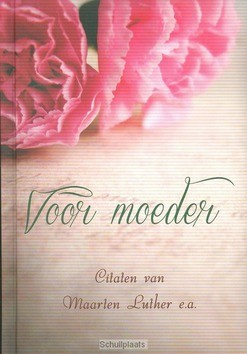 VOOR MOEDER - LUTHER E.A. - 9789033127618