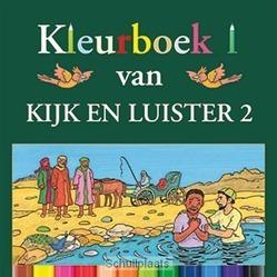 KIJK EN LUISTER 2 KLEURBOEK - ZWOFERINK, LAURA - 9789033127656