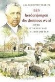 HERDERSJONGEN DIE DOMINEE WERD - SCHOUTEN-VERRIPS, ADA - 9789033127779