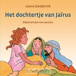 HET DOCHTERTJE VAN JAIRUS - ZWOFERINK, LAURA - 9789033129087