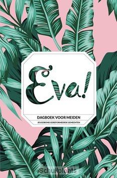 EVA! DAGBOEK VOOR MEIDEN - MAAT, WOUDENBERGH (REDACTIE) - 9789033129490
