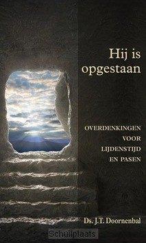 HIJ IS OPGESTAAN - DOORNENBAL, J.T. - 9789033129612