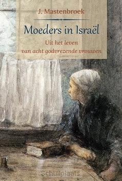 MOEDERS IN ISRAEL - MASTENBROEK, J. - 9789033129650