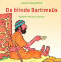 DE BLINDE BARTIMEÜS - ZWOFERINK, LAURA - 9789033129773