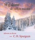 HIJ KOMT DE VOLKEN TROOSTEN - SPURGEON, C.H - 9789033130113
