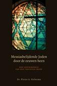 MESSIASBELIJDENDE JODEN DOOR DE EEUWEN - SIEBESMA, PIETER - 9789033130137