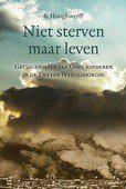 NIET STERVEN MAAR LEVEN - HOOGHWERFF, B. - 9789033130267