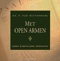 MET OPEN ARMEN - RUITENBURG, DS. P. VAN - 9789033130311