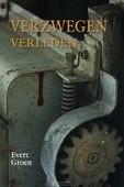 VERZWEGEN VERLEDEN - GROEN, EVERT - 9789033130359