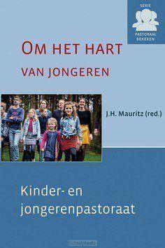 OM HET HART VAN JONGEREN - MAURITZ, J.H. (RED.) - 9789033130465