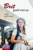 BRIT GEEFT NIET OP - STEEG, HANNY VAN DE - 9789033130519