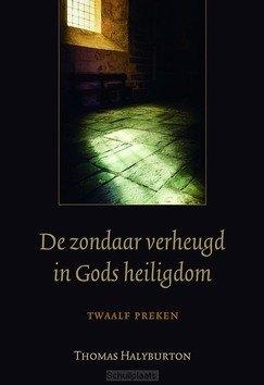 ZONDAAR VERHEUGD IN GODS HEILIGDOM - HALYBURTON, THOMAS - 9789033130656