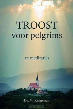 TROOST VOOR PELGRIMS - KRIJGSMAN, DS. M. - 9789033130670