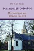 DAN ZINGEN ZIJ IN GOD VERBLIJD - VRIES, DS. P. DE - 9789033130717