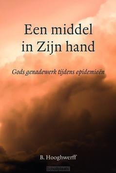 MIDDEL IN ZIJN HAND - HOOGHWERFF, B. - 9789033130748