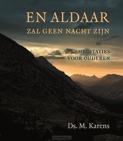 EN ALDAAR ZAL GEEN NACHT ZIJN - KARENS, DS. M. - 9789033130755