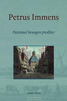 PETRUS IMMENS - POST, STEEF - 9789033130793