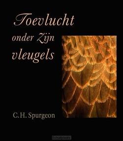 TOEVLUCHT ONDER ZIJN VLEUGELS - SPURGEON, C.H. - 9789033130816
