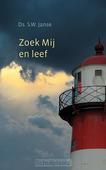 ZOEK MIJ EN LEEF - JANSE, S.W. - 9789033130892