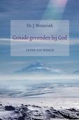 GENADE GEVONDEN BIJ GOD - WESTERINK, J. - 9789033130922