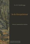 IN DE KREUPELSTRAAT - KOHLBRUGGE, H.F. - 9789033130991