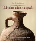 IK BEN HET DIE MET U SPREEK - MANEN, G. VAN - 9789033131004