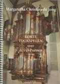 KORTE VOORSPELEN VOOR DE 150 PSALMEN - JONG, MARGARETHA CHRISTINA DE - 9789033180705