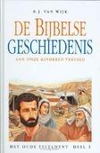 BIJBELSE GESCHIEDENIS OT 3 AAN ONZE KIND - WIJK - 9789033605642