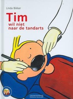 TIM WIL NIET NAAR DE TANDARTS - BIKKER - 9789033606953