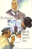 DOMINEE DIE DE HEMEL NIET IN KON - LAATSMAN, W. - 9789033609213
