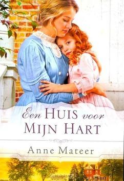 HUIS VOOR MIJN HART - MATEER, A. - 9789033609992