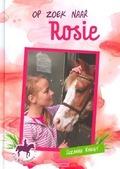 OP ZOEK NAAR ROSIE - KNEGT, SUZANNE - 9789033611971