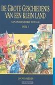 GROTE GESCHIEDENIS 1 V/E KLEIN LAND POD - REENEN, J. VAN - 9789033632310
