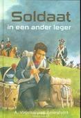 SOLDAAT IN EEN ANDER LEGER - VOGELAAR-VAN A, A. - 9789033632976