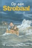 OP EEN STROBAAL - VOGELAAR-VAN A, A, - 9789033634116