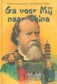 GA VOOR MIJ NAAR CHINA - KRANENDONK-G, J. - 9789033699962