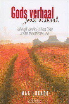 GODS VERHAAL, JOUW VERHAAL - LUCADO, MAX M. - 9789033800061