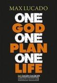 ONE GOD ONE PLAN ONE LIFE - LUCADO, MAX - 9789033800771