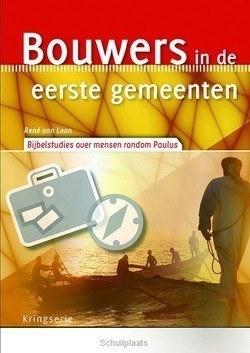 BOUWERS IN DE EERSTE GEMEENTEN - LOON, RENE - 9789033800870