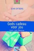 GODS CADEAU VOOR JOU - ORTBERG, JOHN - 9789033801044