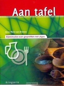 AAN TAFEL - BRIEMEN, A. VAN - 9789033801099