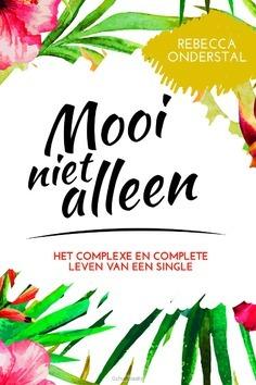 MOOI NIET ALLEEN - ONDERSTAL, REBECCA - 9789033801143