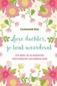 LIEVE DOCHTER, JE BENT WAARDEVOL - ROS, CARIANNE - 9789033801174