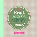READ WRITE GROW - POOLEN, WILMA - 9789033801198